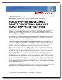 Public Printer Bruce James Drafts Gpo Ve... by Government Printing Office