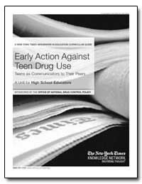 Early Action against Teen Drug Use Teens... by Government Printing Office