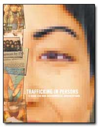 Trafficking in Persons a Guide for Non-G... by Government Printing Office
