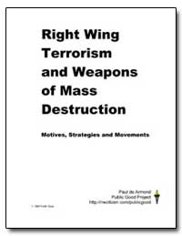 Right Wing Terrorism and Weapons of Mass... by Government Printing Office
