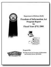 Freedom of Information Act Annual Report... by Department of Defense