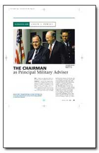 The Chairman as Principal Military Advis... by Powell, Colin L., General