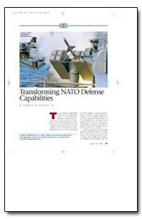 Transforming Nato Defense Capabilities by Gehman, Harold W., Jr.