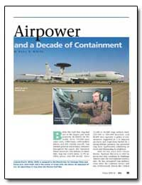 Airpower and a Decade of Containment by White, Paul K.