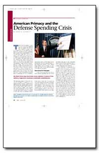 American Primacy and the Defense Spendin... by Schmitt, Gary J.