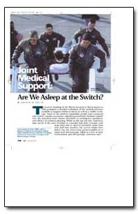 Medical Support: Are We Asleep at the Sw... by Smith, Arthur M., Captain
