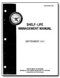 Shelf: Life Management Manual by Department of Defense