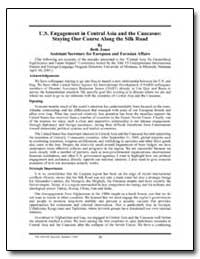 U.S. Engagement in Central Asia and the ... by Jones, Beth