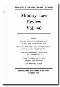 Military Law J Review Volume 46 by Davies, David C., Major
