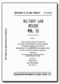 Military Law Review Volume 55 by Department of Defense