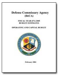 Defense Commissary Agency (Deca) 2005 Bu... by Department of Defense