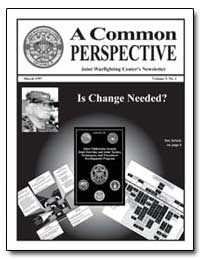 Joint Warfighting Centers Newsletter by Marvin, Dean, Maj