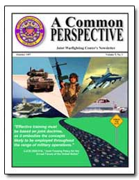 Joint Warfighting Centers Newsletter by Bougard, Al, Commander