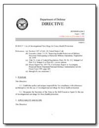 Use of Investigational New Drugs for For... by Department of Defense