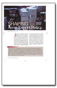 Shaping Arms Export Policy by Benson, Sumner, Dr.