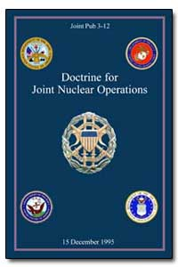 Doctrine for Joint Nuclear Operations by Department of Defense