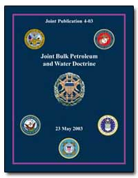Joint Bulk Petroleum and Water Doctrine by Department of Defense