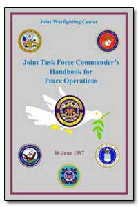 Joint Task Force Commanders Handbook for... by Department of Defense