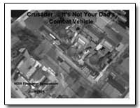 Crusader : It's Not Your Dads Combat Veh... by Department of Defense