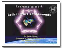 Learning to Work in Collaborative Enviro... by Dryer, David A., Dr.