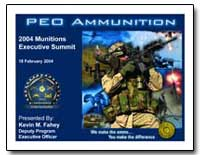 2004 Munitions Executive Summit Handout by Fahey, Kevin M.