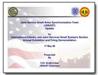 Joint Service Small Arms Synchronization... by Department of Defense