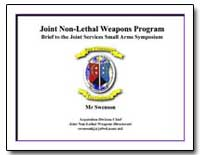 Joint Non-Lethal Weapons Program Brief t... by Swenson, Kevin