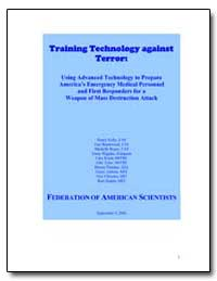 Training Technology against Terror: Usin... by Kelly, Henry