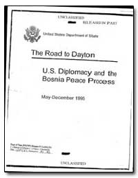 The Road to Dayton U.S. Diplomacy and th... by Freeman, Bennett