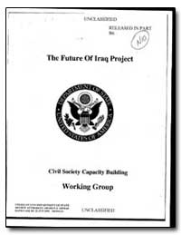 The Future of Iraq Project Civil Society... by Department of National Security