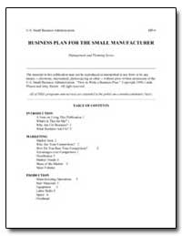 Business Plan for the Small Manufacturer by Small Business Administration