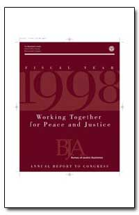 Working Together for Peace and Justice by Gist, Nancy E.