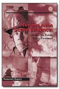Fire and Arson Scene Evidence : A Guide ... by Samuels, Julie E.
