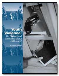 Youth Violence : Do Parents and Families... by Steinberg, Laurence