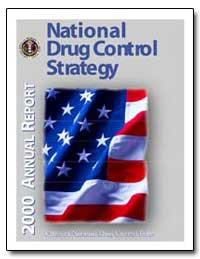National Drug Control Strategy by Mccaffrey, Barry R.