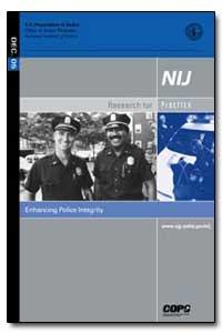 Enhancing Police Integrity by Schmitt, Glenn R.