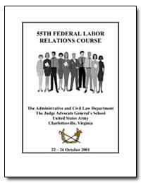 55Th Federal Labor Relations Course by Department of Justice