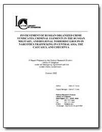 Involvement of Russian Organized Crime S... by Curtis, Glenn E.