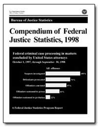 Compendium of Federal Justice Statistics... by Department of Justice
