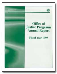 Office of Justice Programs Annual Report... by Leary, Mary Lou