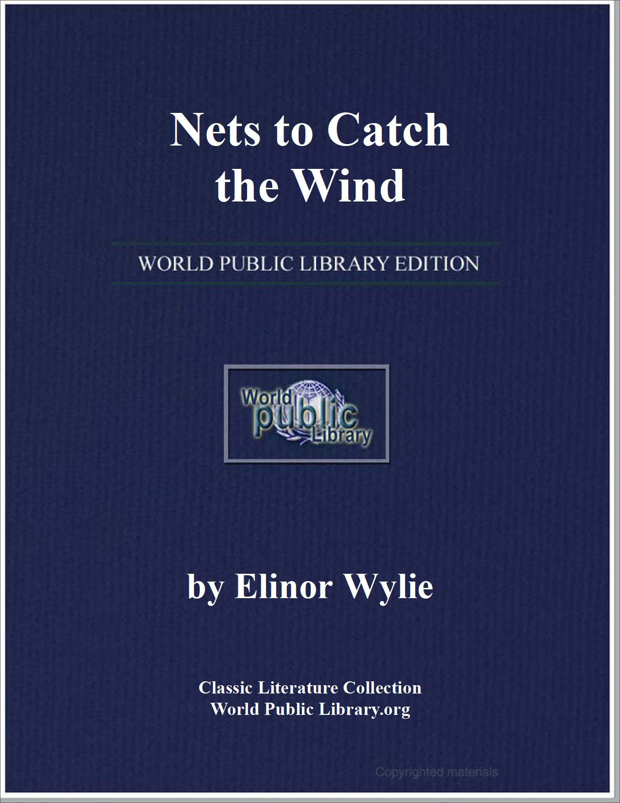 Nets to Catch the Wind by Wylie, Elinor