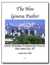 The New Geneva Psalter (September 2005 B... by