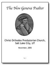 The New Geneva Psalter (November 2005) by