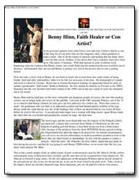 Benny Hinn, Faith Healer or Con Artist? by