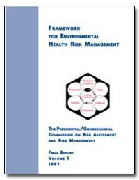 Framework for Environmental Health Risk ... by Anderson, Norman T.