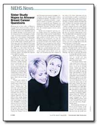 Sister Study Hopes to Answer Breast Canc... by Wolfe, Mary S., Ph. D.