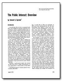 The Public Interest : Overview by Epstein, Samuel S.