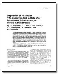 Dispositon of C14 And/Or As74-Cacodylic ... by Stevens, J. T.