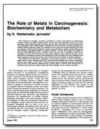 The Role of Metals in Carcinogenesis : B... by Jennette, K. Wetterhahn