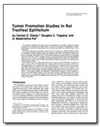 Tumor Promotion Studies in Rat Tracheal ... by Steele, Vernon E.